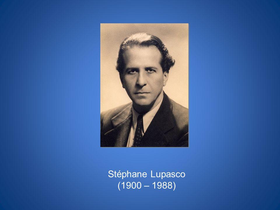 Stéphane Lupasco (1900 – 1988)
