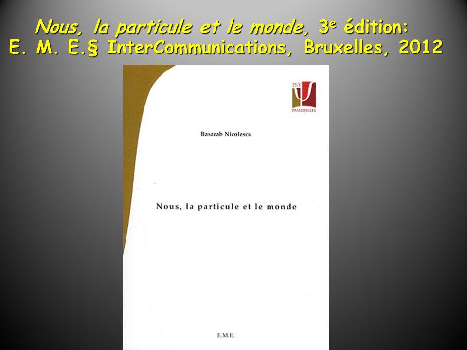 Nous, la particule et le monde, 3e édition: