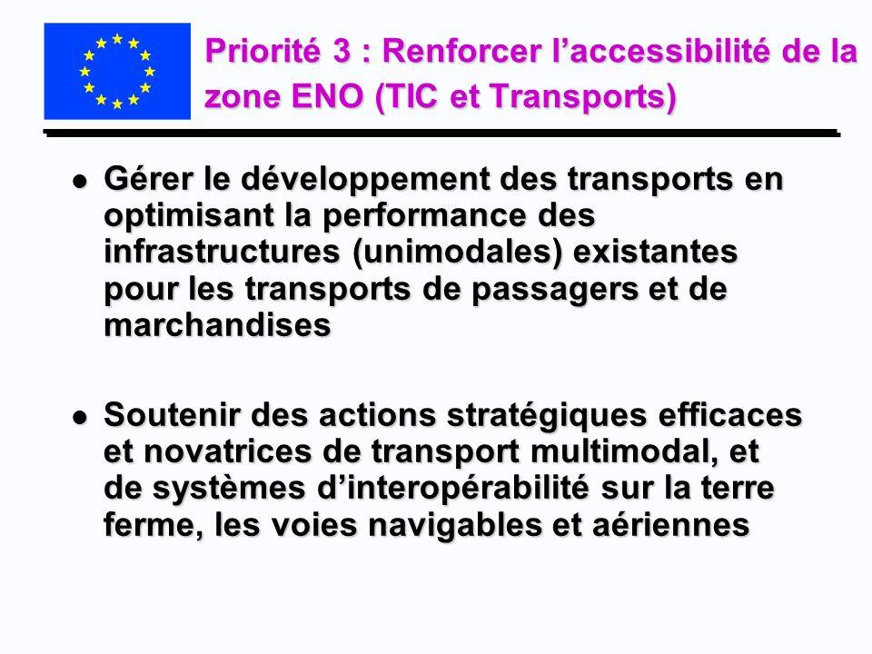 Priorité 3 : Renforcer l'accessibilité de la zone ENO (TIC et Transports)
