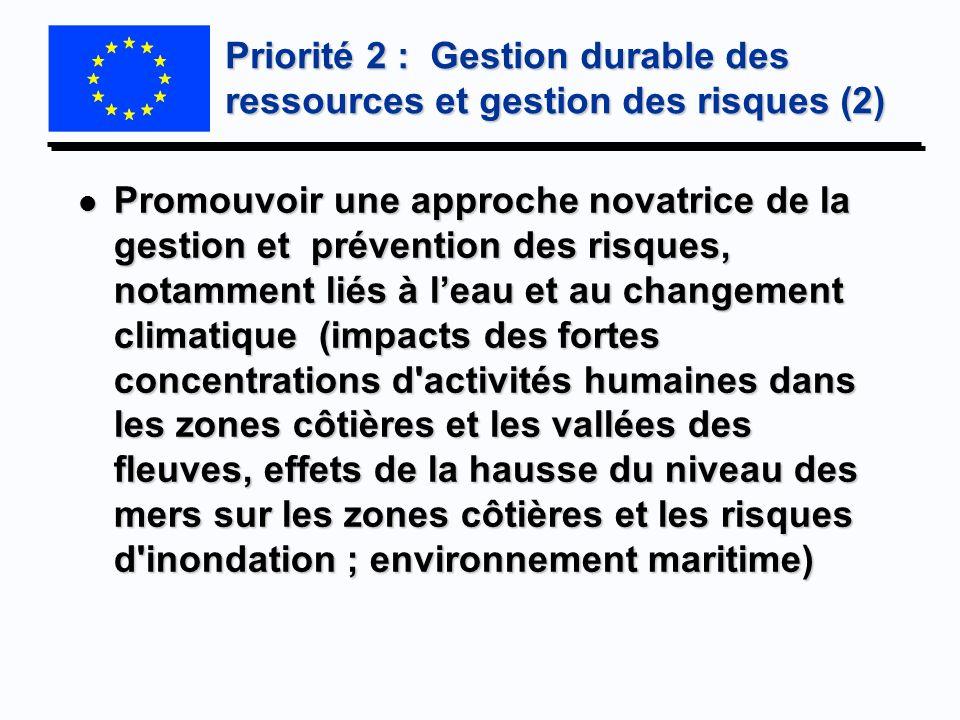 Priorité 2 : Gestion durable des ressources et gestion des risques (2)