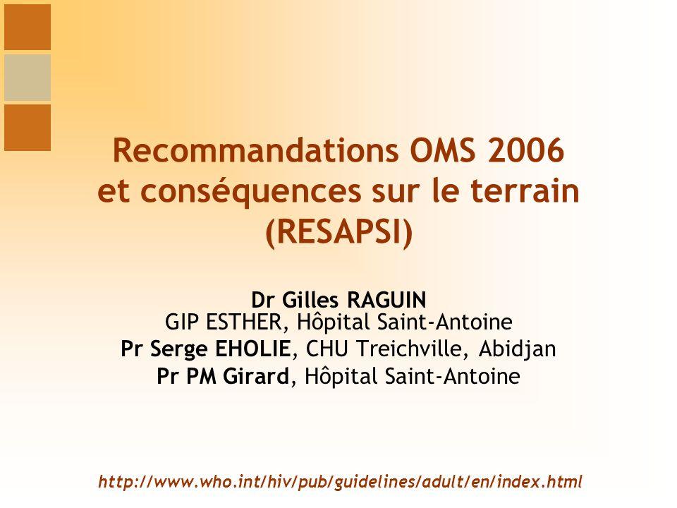 Recommandations OMS 2006 et conséquences sur le terrain (RESAPSI)
