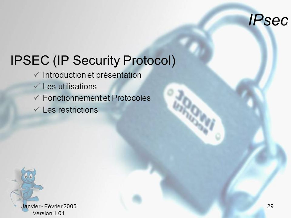 IPsec IPSEC (IP Security Protocol) Introduction et présentation