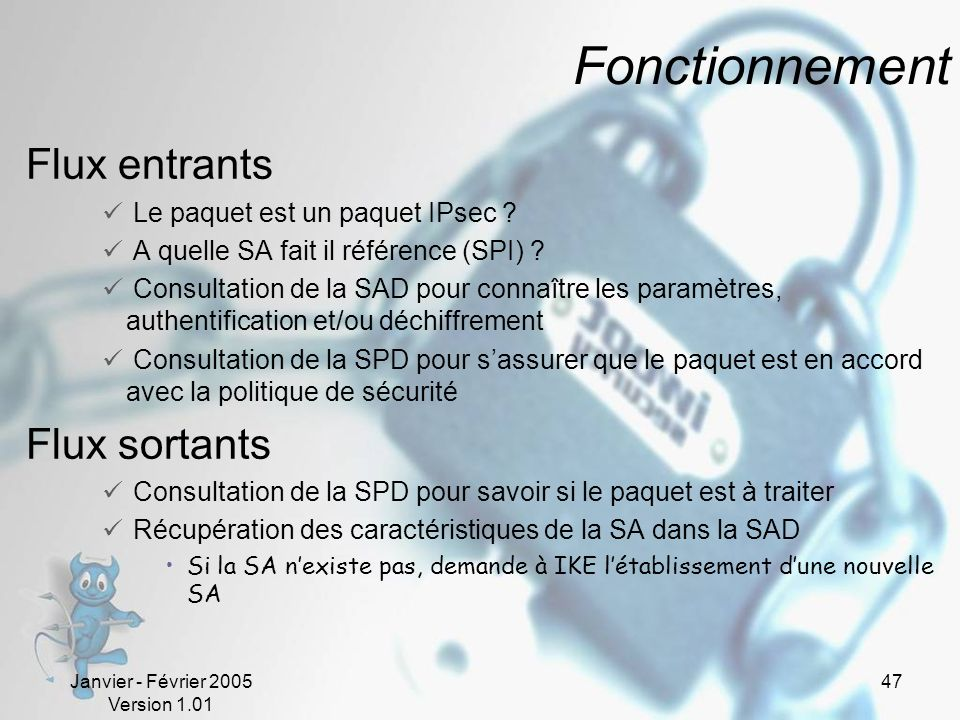 Fonctionnement Flux entrants Flux sortants