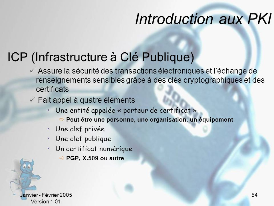 Introduction aux PKI ICP (Infrastructure à Clé Publique)