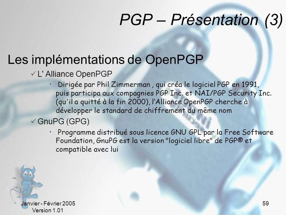 PGP – Présentation (3) Les implémentations de OpenPGP