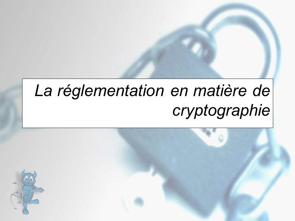 La réglementation en matière de cryptographie