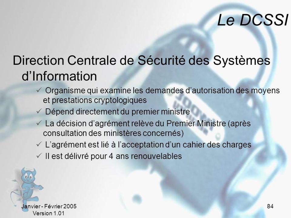 Le DCSSI Direction Centrale de Sécurité des Systèmes d'Information