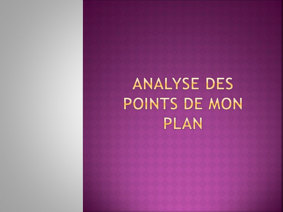 Analyse des points de mon plan