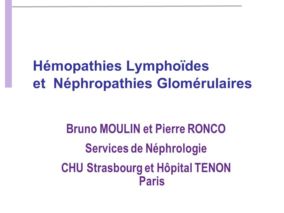 Hémopathies Lymphoïdes et Néphropathies Glomérulaires