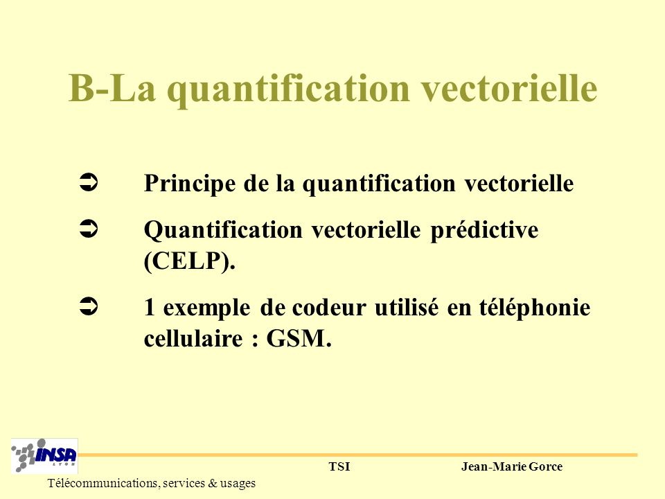B-La quantification vectorielle
