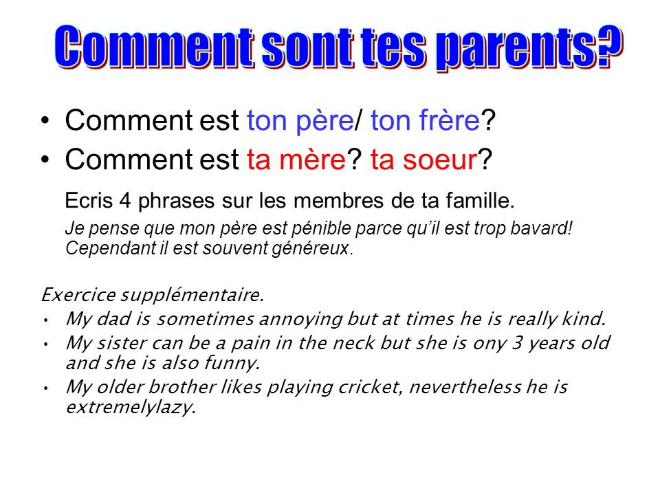 Comment sont tes parents