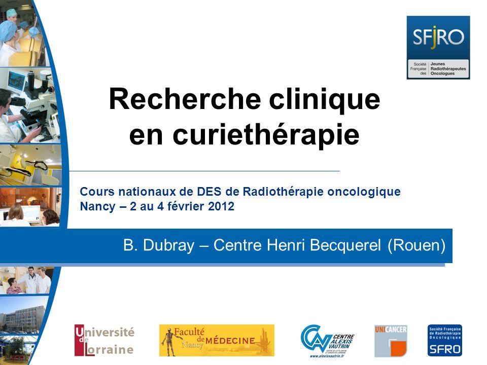 Recherche clinique en curiethérapie