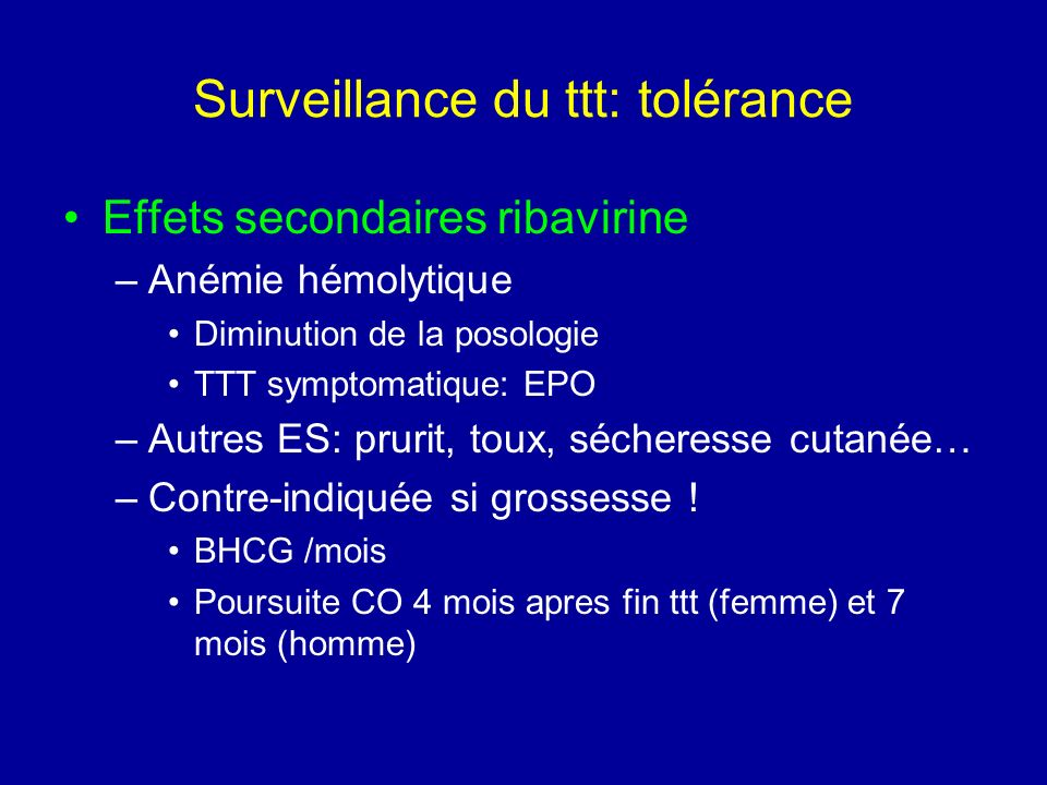 Surveillance du ttt: tolérance