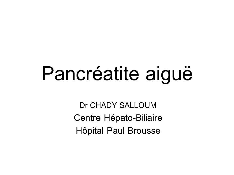 Dr CHADY SALLOUM Centre Hépato-Biliaire Hôpital Paul Brousse