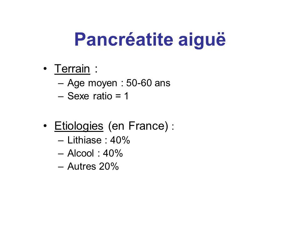 Pancréatite aiguë Terrain : Etiologies (en France) :