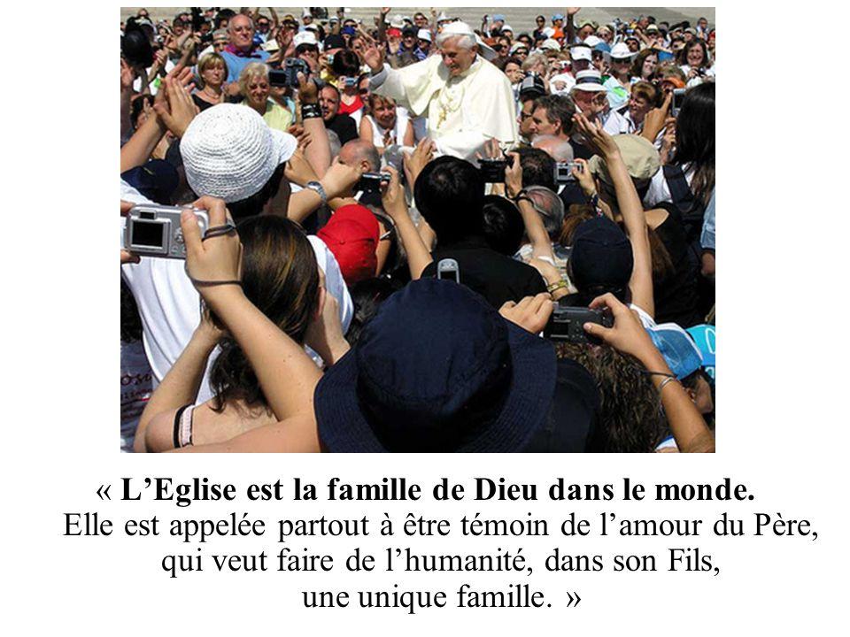 « L'Eglise est la famille de Dieu dans le monde
