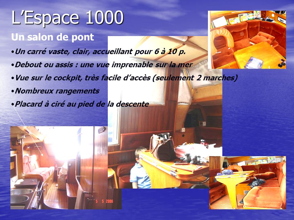 L'Espace 1000 Un salon de pont