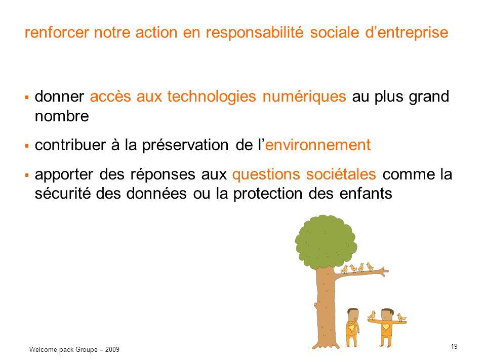 renforcer notre action en responsabilité sociale d'entreprise