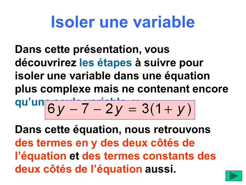 Isoler une variable