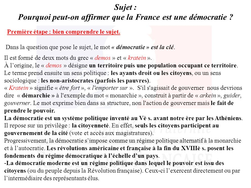 Pourquoi peut-on affirmer que la France est une démocratie