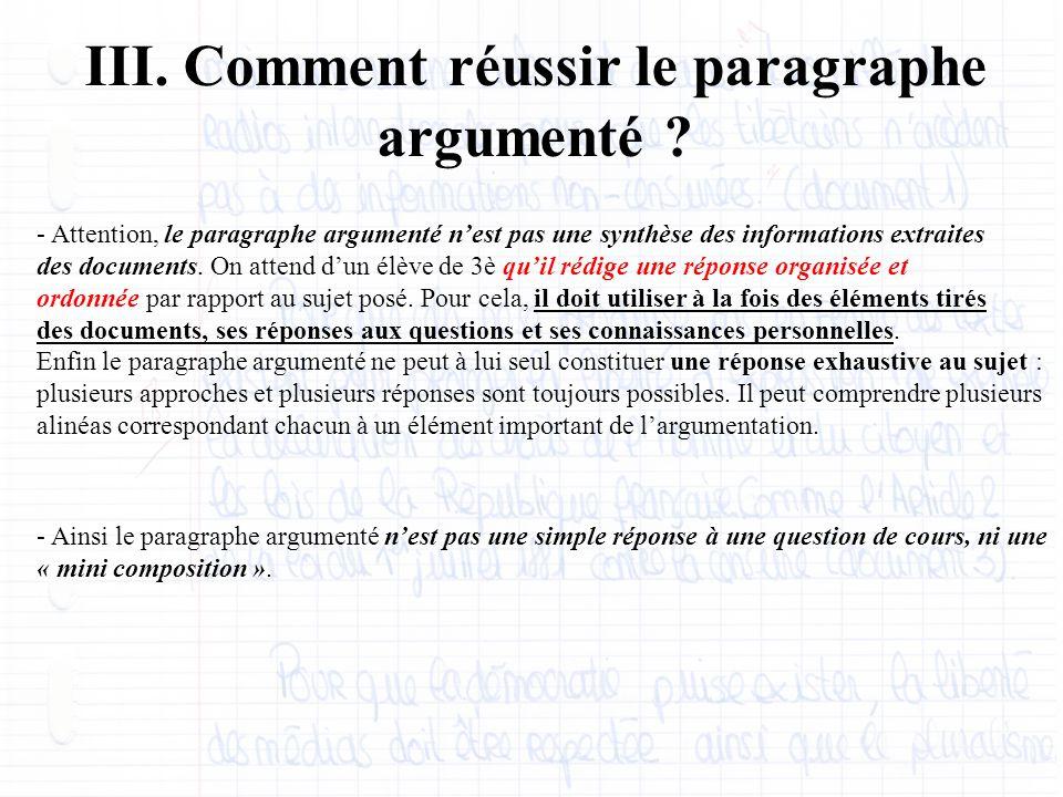 III. Comment réussir le paragraphe argumenté