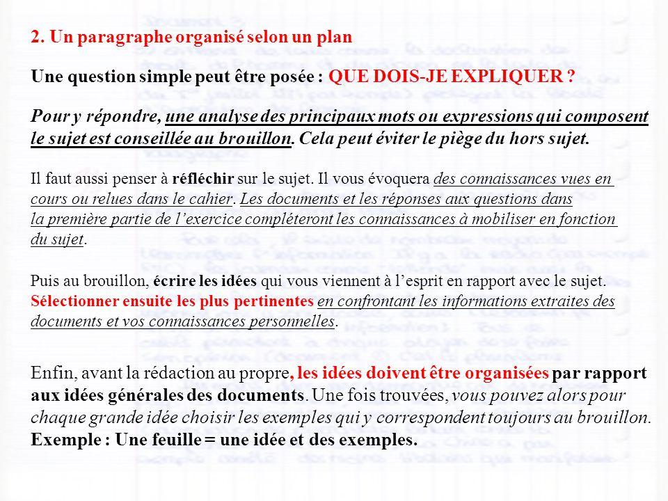 2. Un paragraphe organisé selon un plan