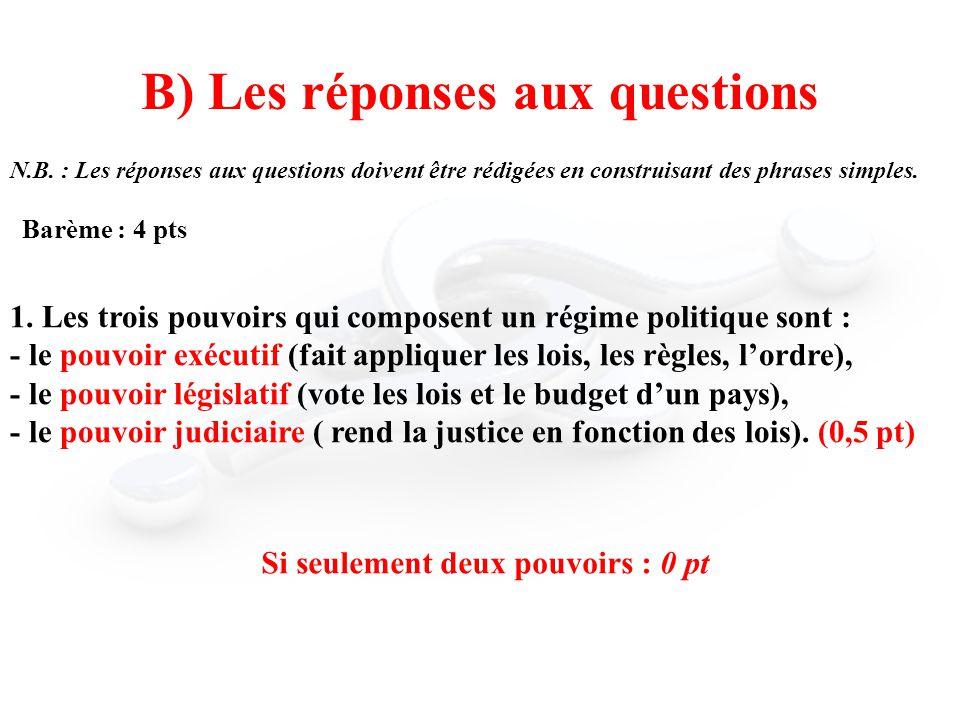 B) Les réponses aux questions