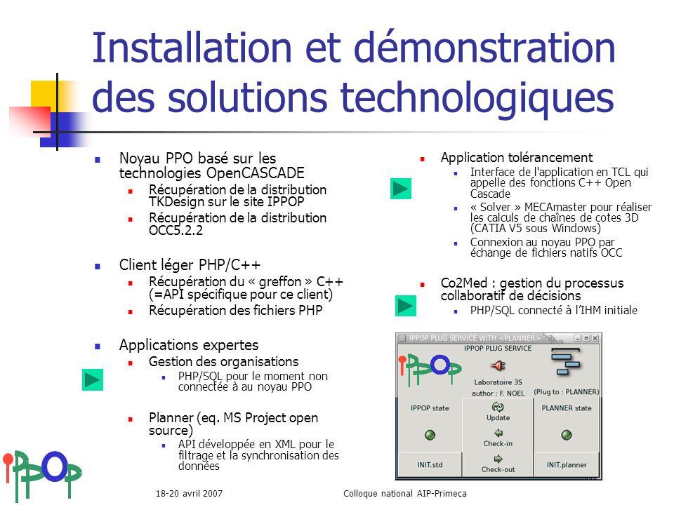 Installation et démonstration des solutions technologiques