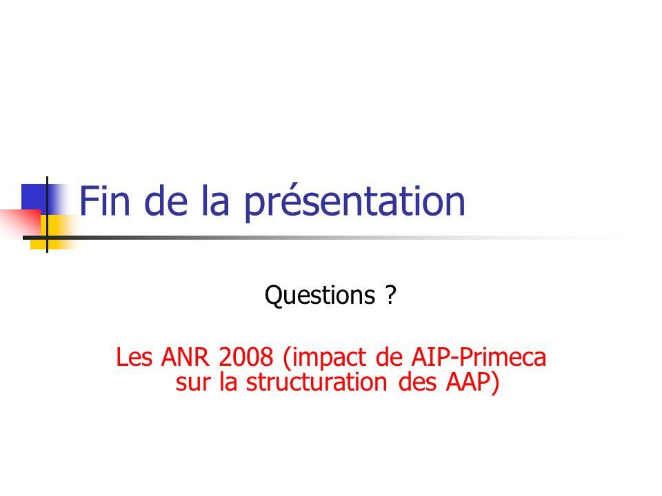 Les ANR 2008 (impact de AIP-Primeca sur la structuration des AAP)