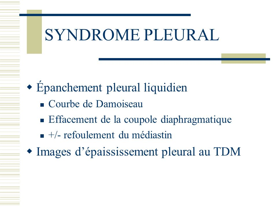 SYNDROME PLEURAL Épanchement pleural liquidien