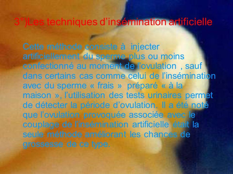 3°)Les techniques d'insémination artificielle