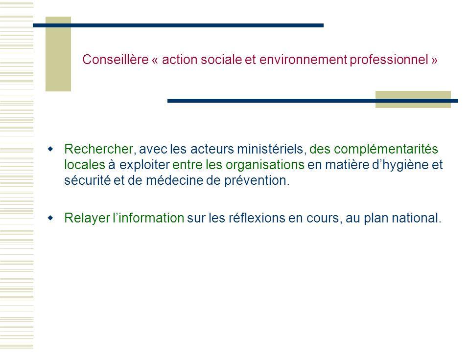 Conseillère « action sociale et environnement professionnel »