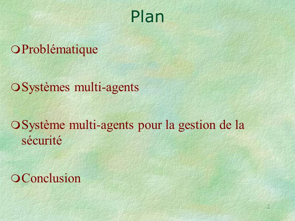 Plan Problématique Systèmes multi-agents