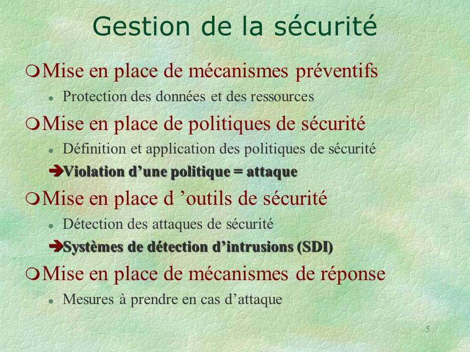 Gestion de la sécurité Mise en place de mécanismes préventifs