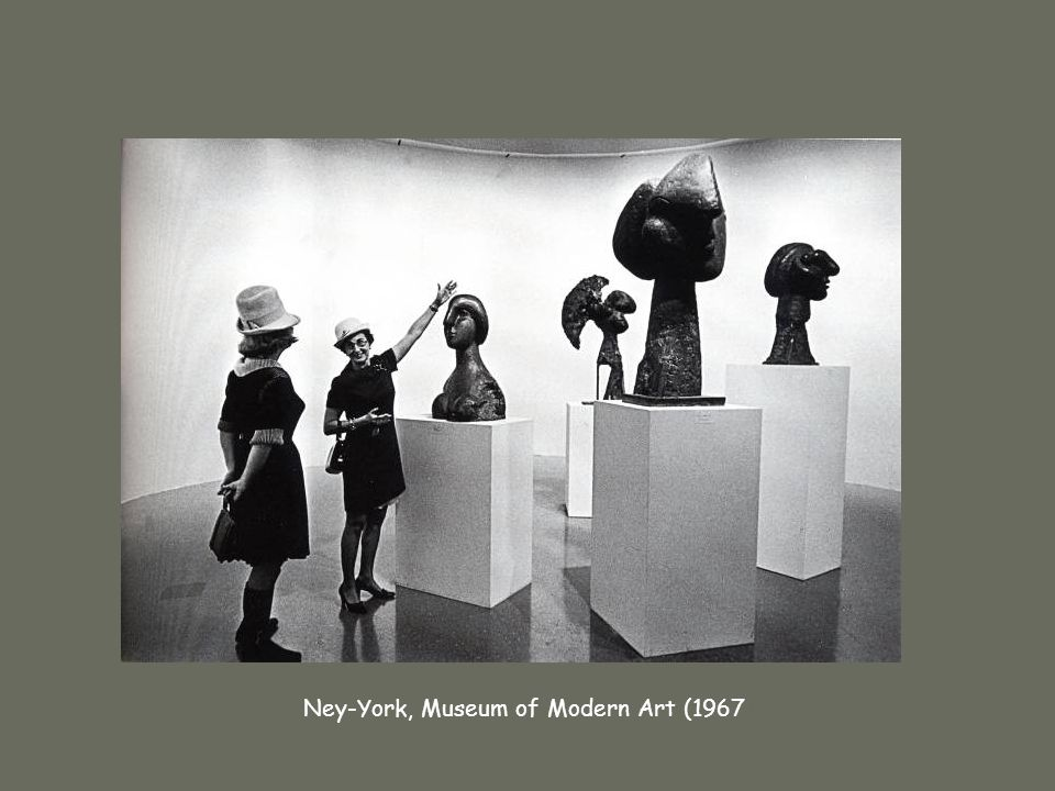 Ney-York, Museum of Modern Art (1967)‏