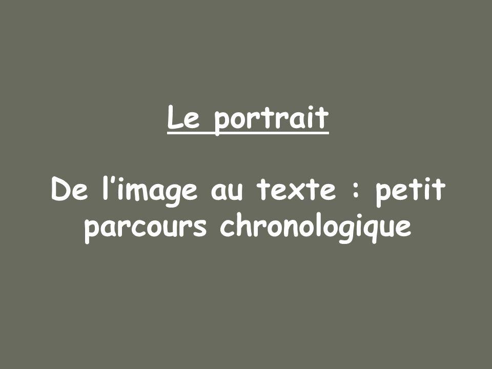 Le portrait De l'image au texte : petit parcours chronologique