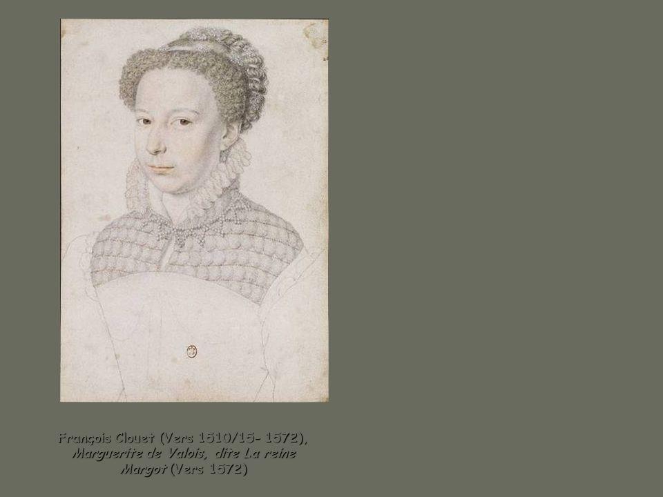 François Clouet (Vers 1510/15- 1572), Marguerite de Valois, dite La reine Margot (Vers 1572)