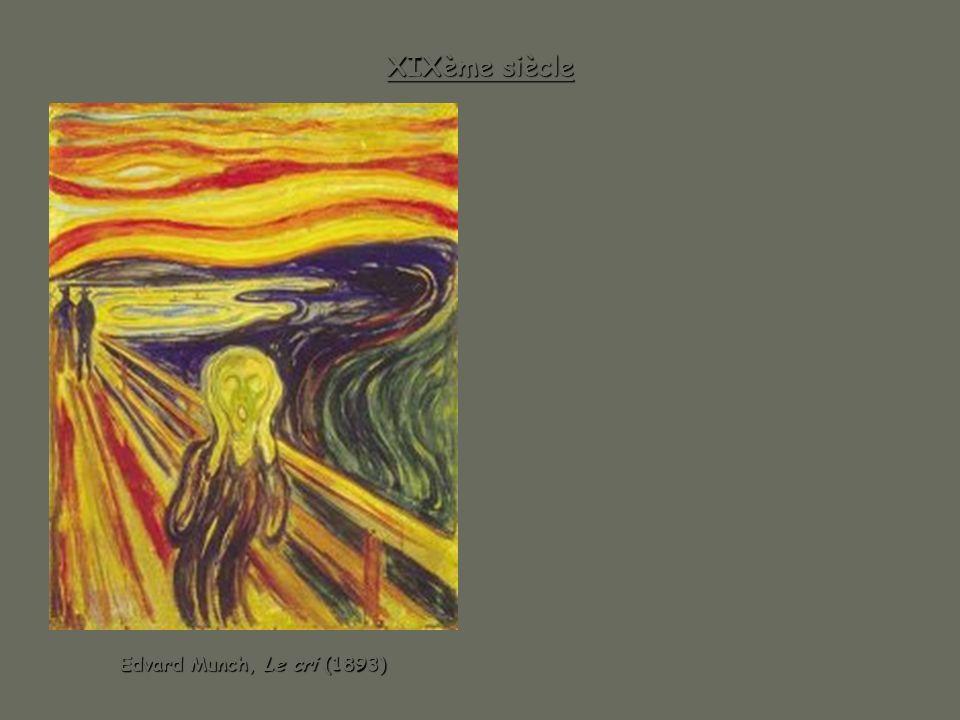 XIXème siècle Edvard Munch, Le cri (1893)