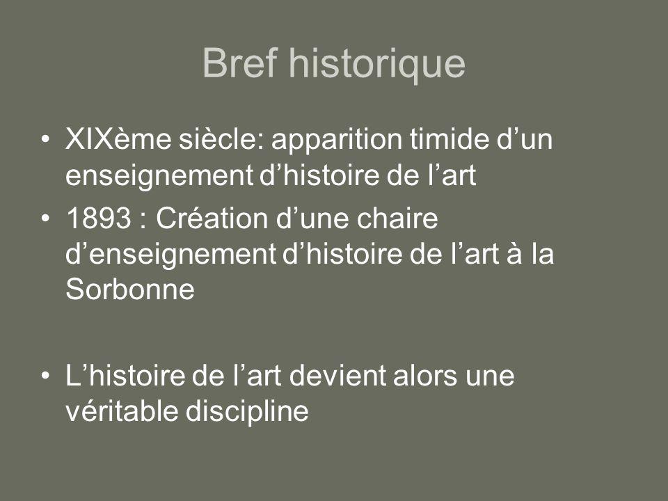 Bref historique XIXème siècle: apparition timide d'un enseignement d'histoire de l'art.