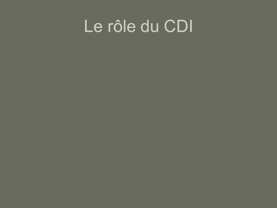 Le rôle du CDI