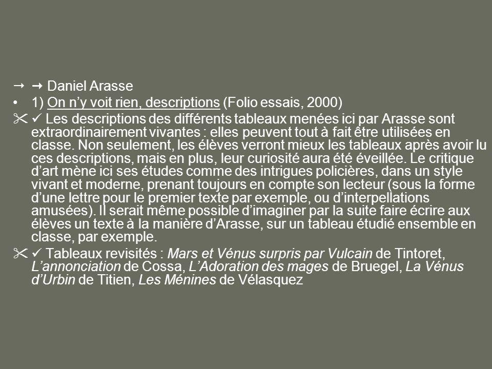 Daniel Arasse 1) On n'y voit rien, descriptions (Folio essais, 2000)