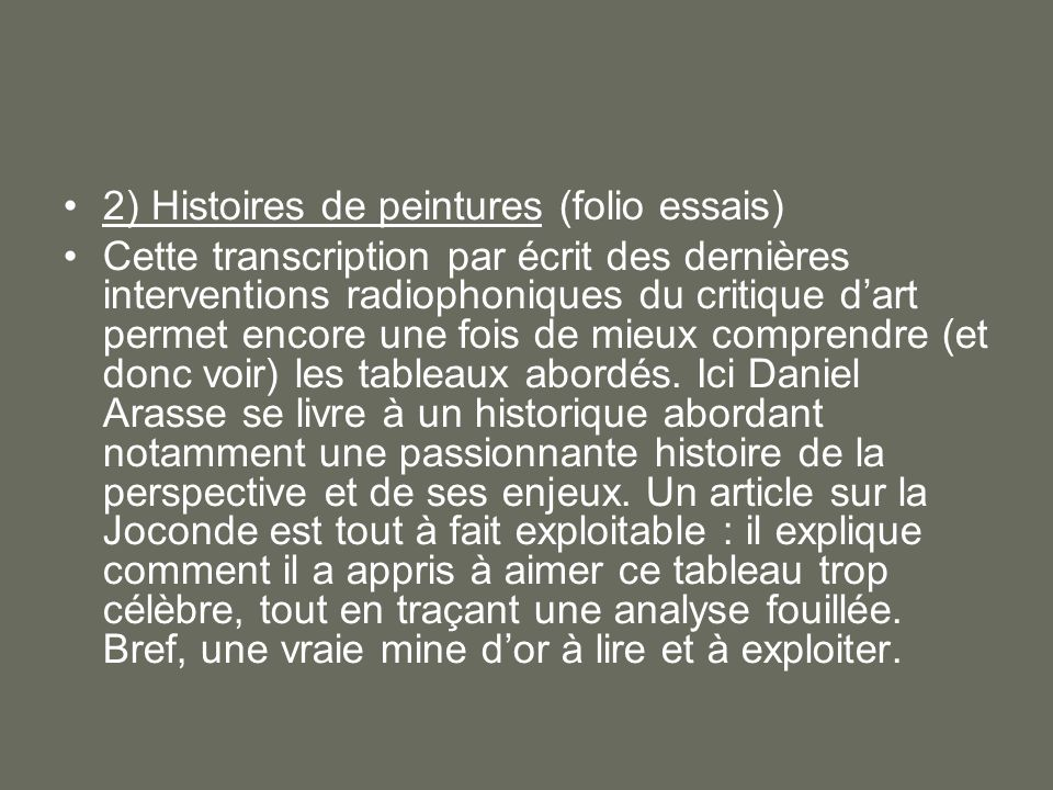 2) Histoires de peintures (folio essais)