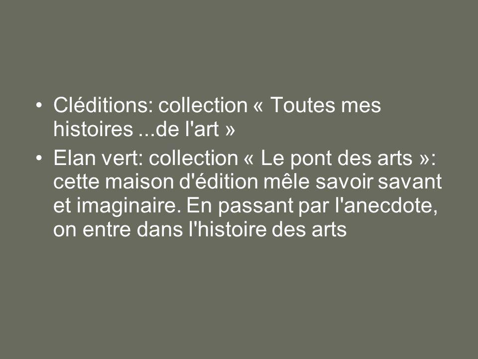 Cléditions: collection « Toutes mes histoires ...de l art »