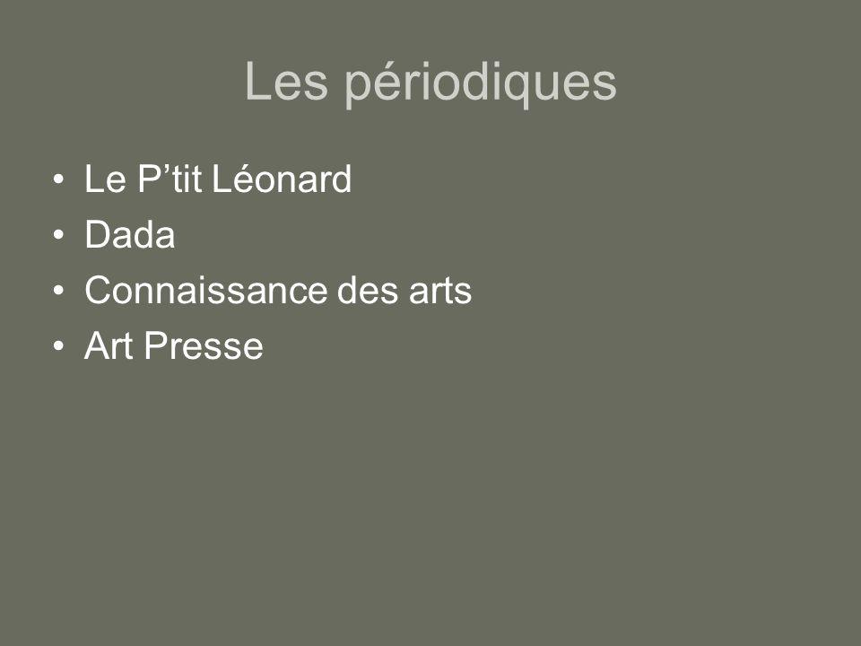 Les périodiques Le P'tit Léonard Dada Connaissance des arts Art Presse