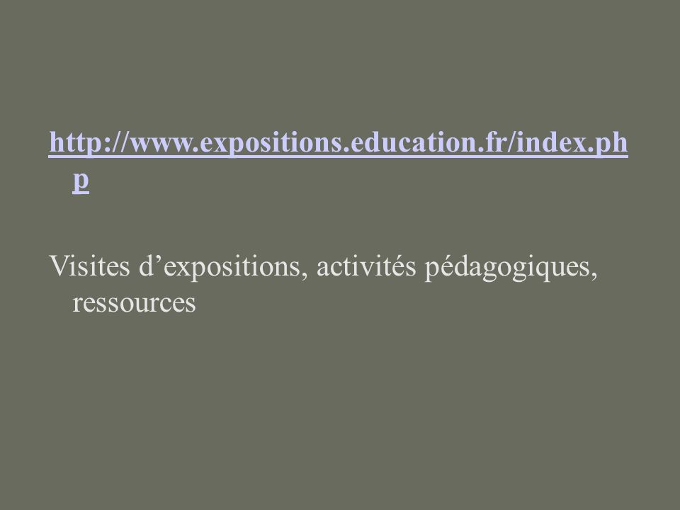 http://www.expositions.education.fr/index.ph p