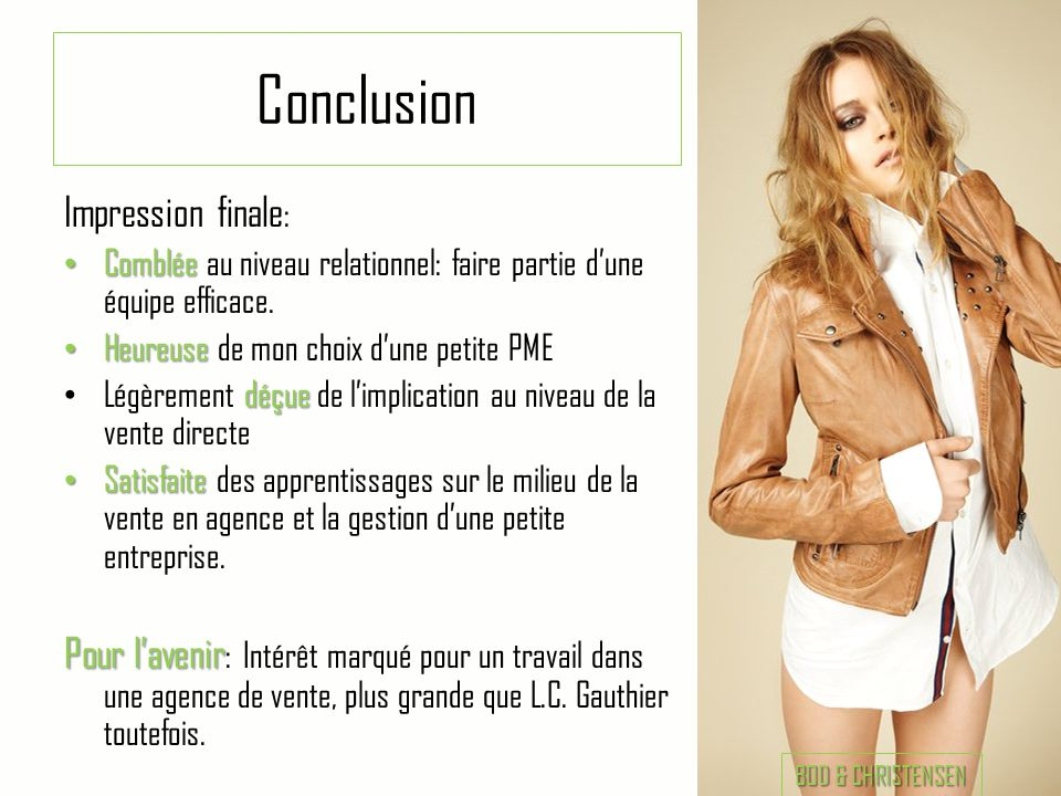 Conclusion Impression finale: