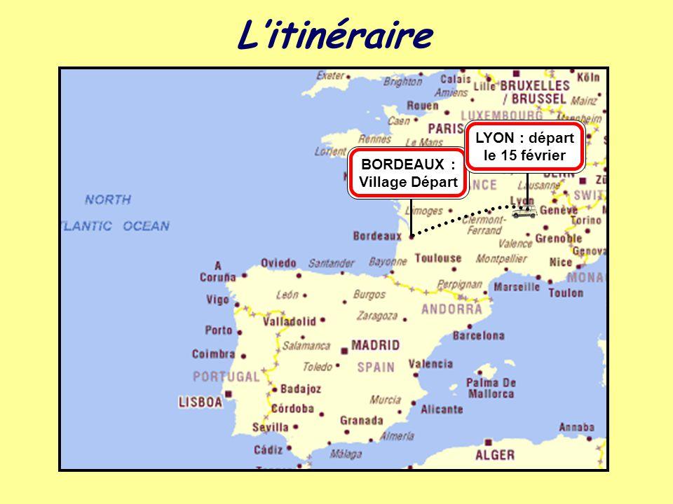 LYON : départ le 15 février BORDEAUX : Village Départ