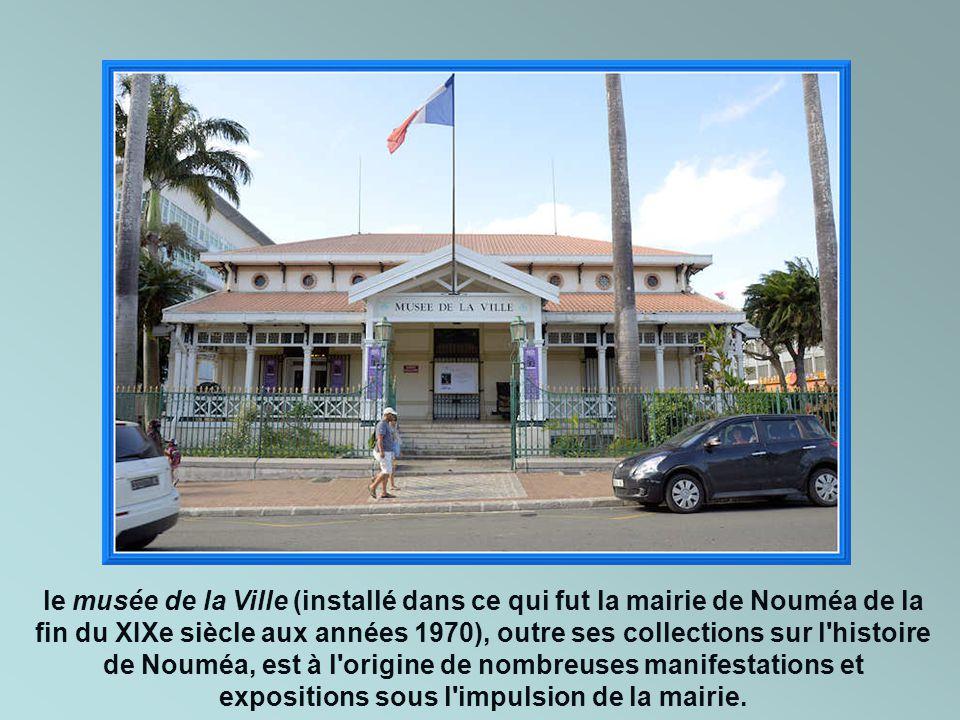 le musée de la Ville (installé dans ce qui fut la mairie de Nouméa de la fin du XIXe siècle aux années 1970), outre ses collections sur l histoire de Nouméa, est à l origine de nombreuses manifestations et expositions sous l impulsion de la mairie.