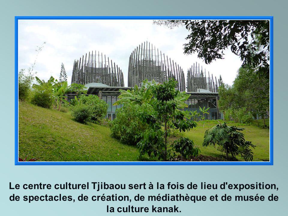 Le centre culturel Tjibaou sert à la fois de lieu d exposition, de spectacles, de création, de médiathèque et de musée de la culture kanak.