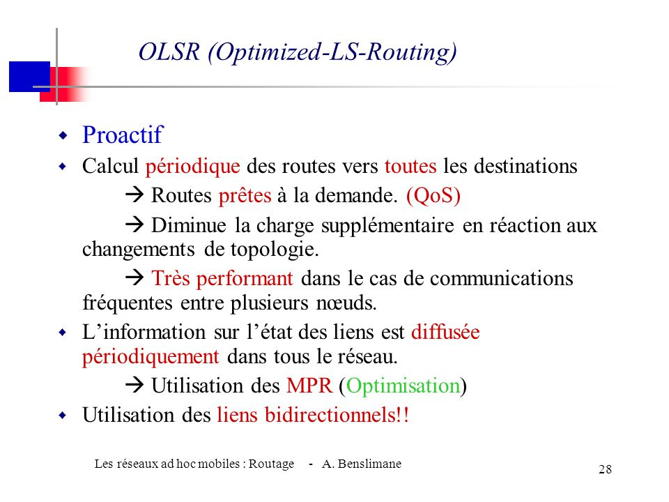 OLSR (Optimized-LS-Routing)INRIA